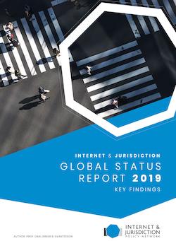 Launch of Internet & Jurisdiction Global Status Report 2019 Key Findings