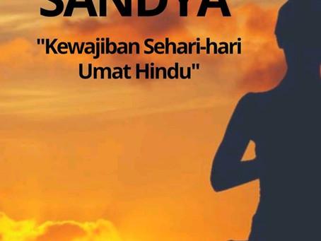 TRI SANDYA KEWAJIBAN SEHARI - HARI UMAT HINDU