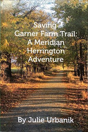 saving garner farm trail: a meridian herrington adventure