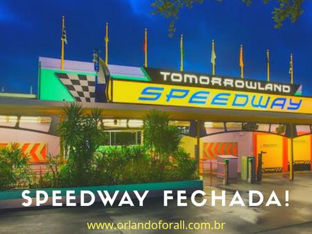 Tomorrowland Speedway fechada!