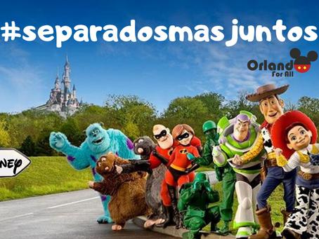 #separadosmasjuntos a nova campanha da Disney.