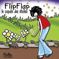 FLIPFLAP LE COPAIN DES ETOILES