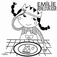 EMILIE, REINE D'UN JOUR