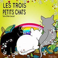 LES TROIS PETITS CHATS