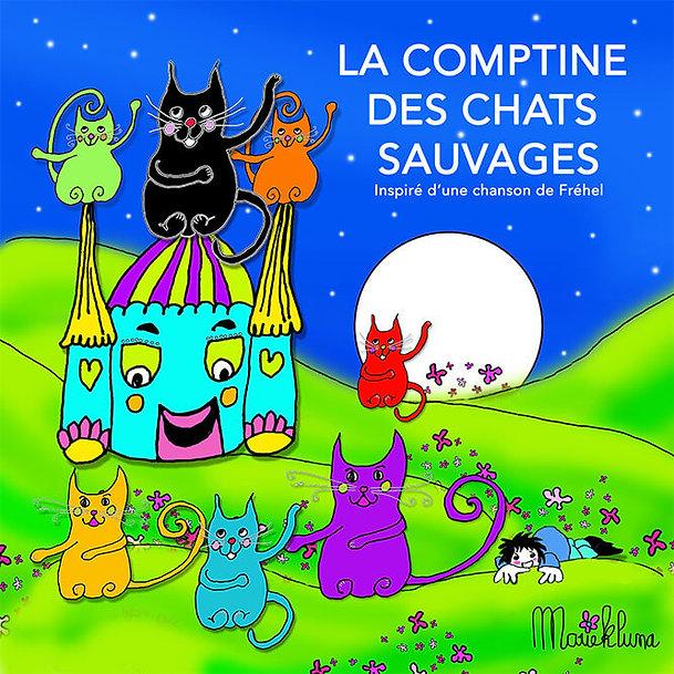 LA COMPTINE DES CHATS SAUVAGES