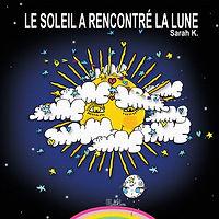 LE SOLEIL A RENCONTRÉ LA LUNE