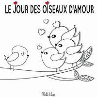 LE JOUR DES OISEAUX D'AMOUR