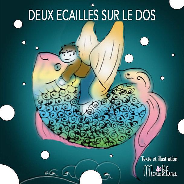DEUX ECAILLES SUR LE DOS