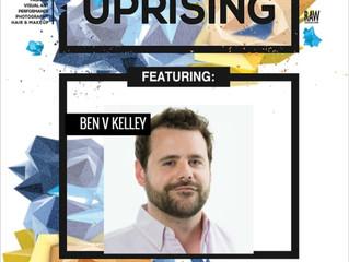 RAW Artists Presents UPRISING: Featuring Ben Kelley