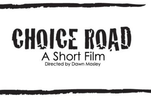 Choice Road - Short Film