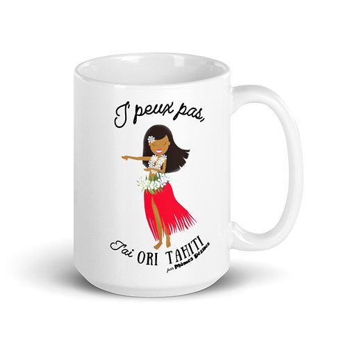 """Mug """"j'peux pas j'ai ori tahiti"""""""