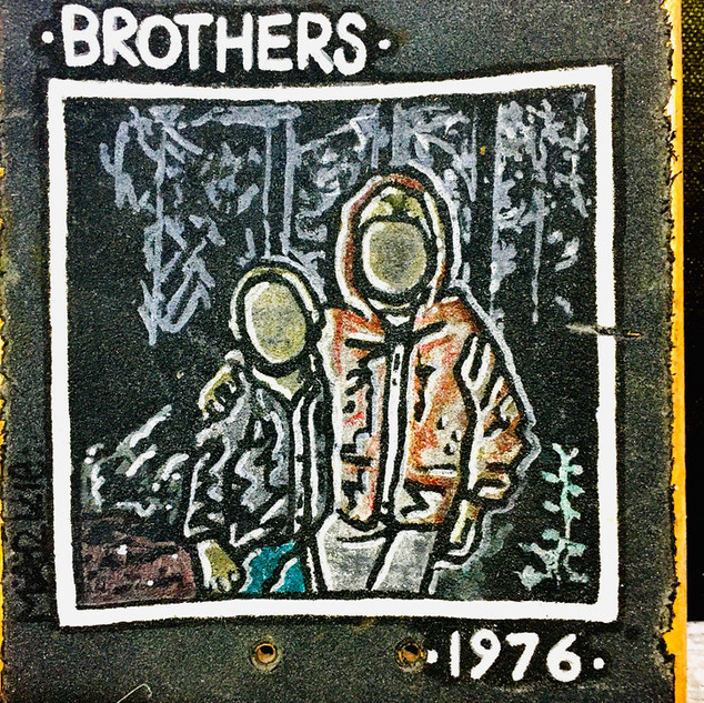 """""""Brothers -1976"""""""