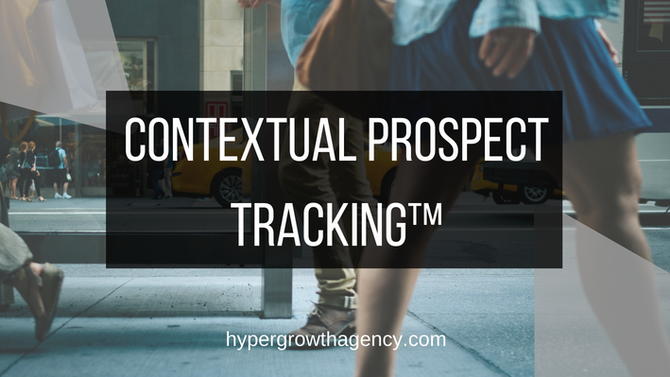 Contextual Prospect Tracking™ Metric - The True Power & Innovation of Facebook Marketing