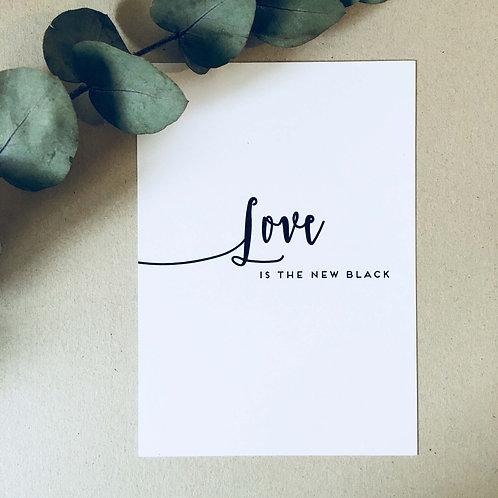 Postkarte SCRIPT, Vorderansicht, Love is the new black
