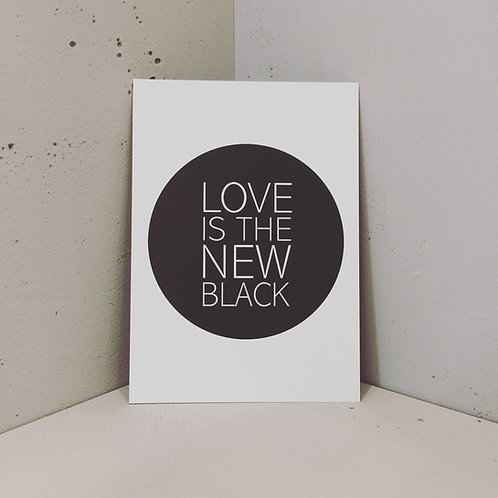 Postkarte BUTTON, Vorderansicht, Love is the new black