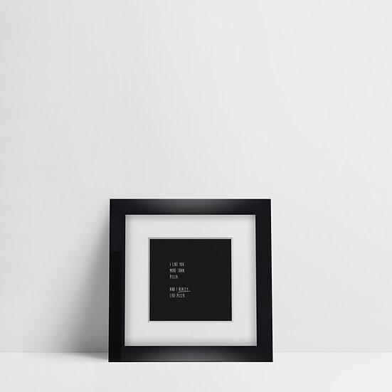 Pizza / Frame S