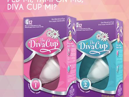 Diva Cup'ın gücü adına!