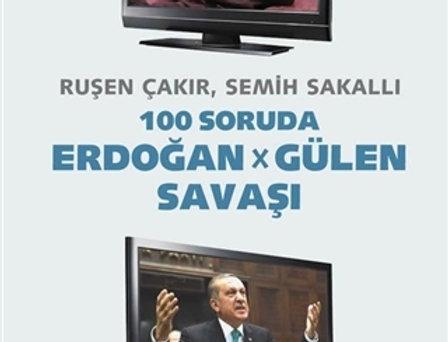 100 Soruda Erdoğan - Gülen Savaşı