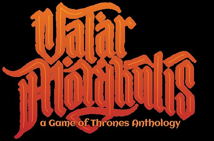 Valar Morghulis Game of Thrones