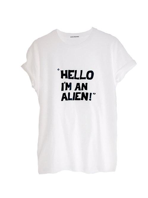 HELLO I'M AN ALIEN T-Shirt white