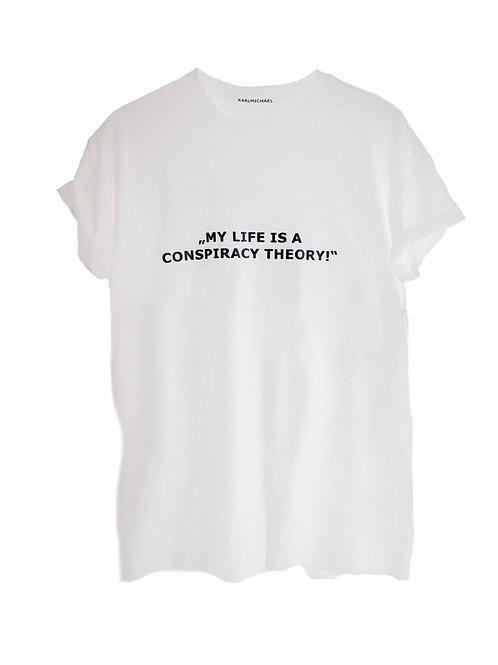 Conspiracy Theory T-Shirt white