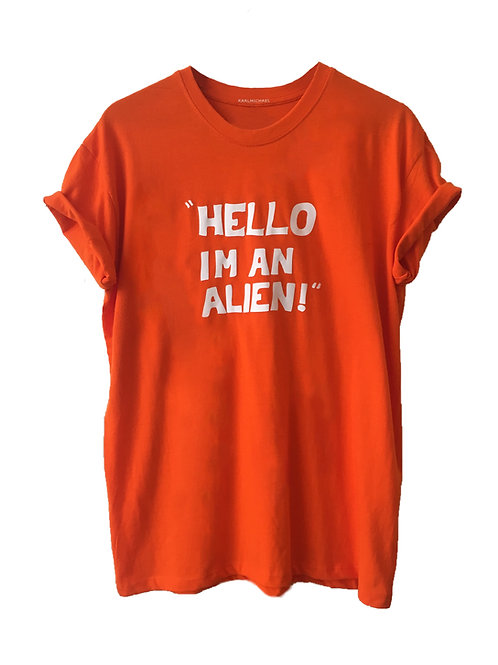 HELLO I'M AN ALIEN T-Shirt orange