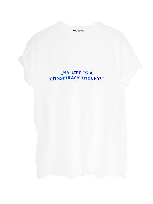Conspiracy Theory T-Shirt white blue