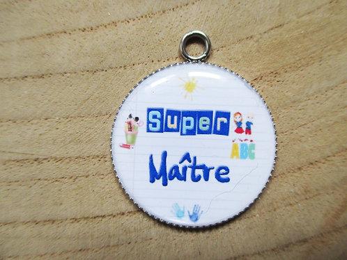 """Médaillons """"Super Maître"""" (avec porte clé au choix)"""