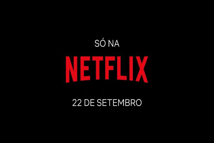 Netflix dia 22 de setembro lançamento
