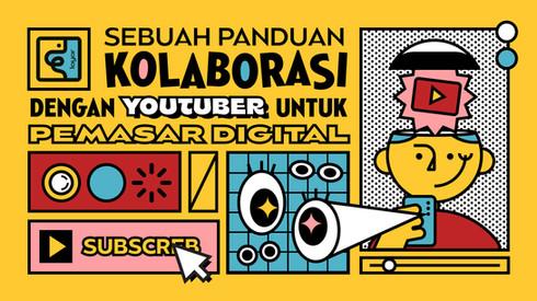 Sebuah Panduan Kolaborasi dengan YouTuber untuk Pemasar Digital