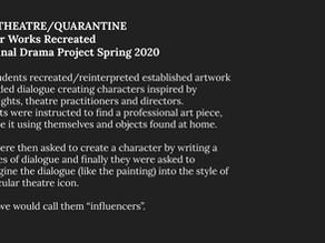 Art, Theatre, and Quarantine