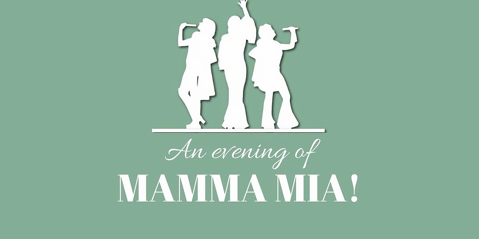 An Evening of Mamma Mia!