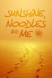Sunshine, Noodles & Me