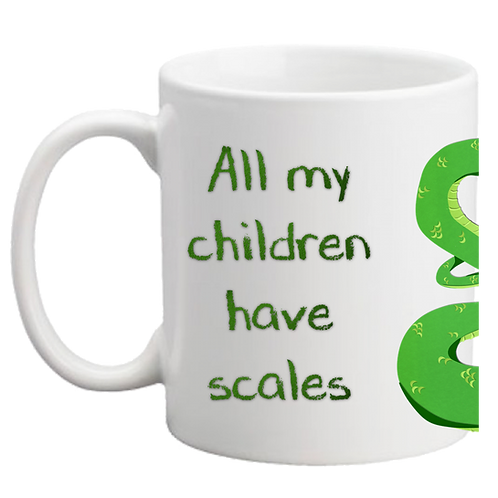 'All my children have scales' Snake Mug