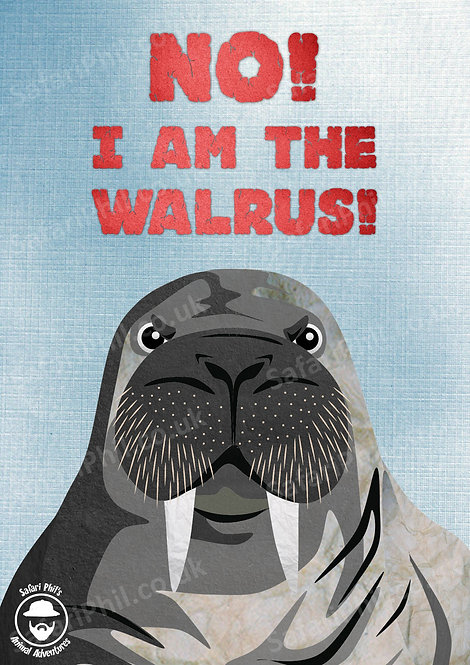 'No! I am the Walrus!' A1 poster