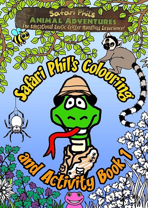 Safari Phil's Colouring and Activity Book 1