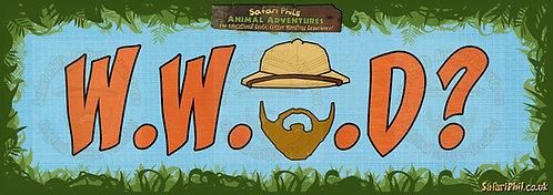 'What Would Safari Phil Do?' Jumbo Sticker