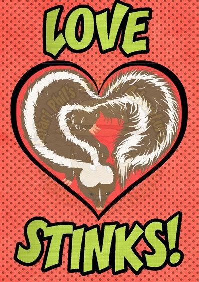 Valentine Card - Love Stinks