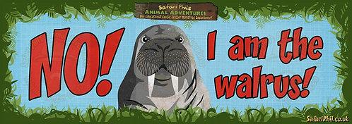 'No! I am the Walrus!' Jumbo Sticker