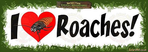 'I heart Roaches!' Jumbo Sticker