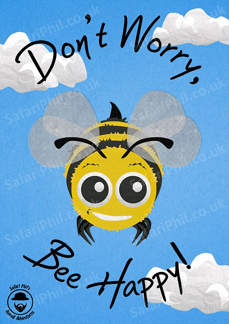 'Don't Worry, Bee Happy' A1 poster