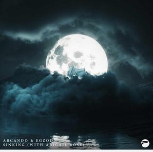 Egzod & Arcando - Sinking (feat. Abigail Rose)