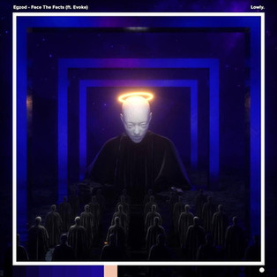 Egzod - Face The Facts (feat. Evoke)