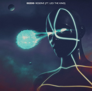 Egzod - Reserve (feat. Leo The Kind)