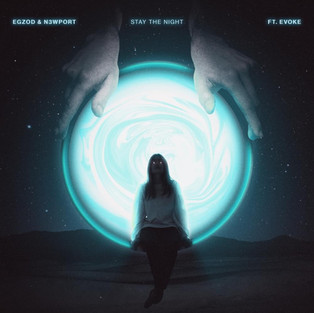 Egzod & N3WPORT - Stay The Night (feat. Evoke)