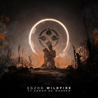 Egzod - Wildfire (feat. Sarah De Warren)