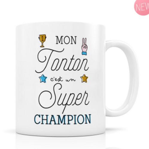Mug - Mon tonton c'est un super champion