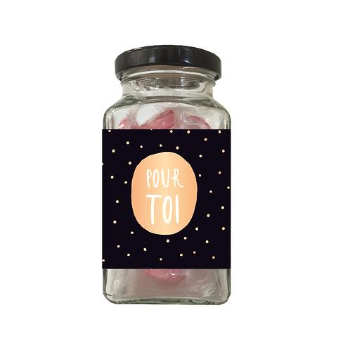 Bonbons en verrine 90g « Pour Toi»