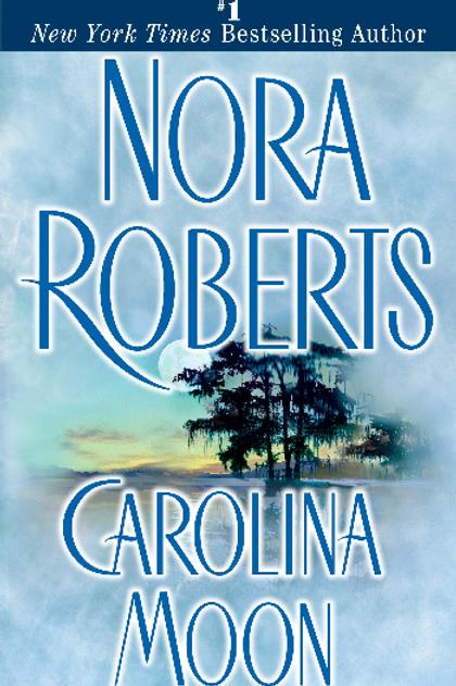 Nora Roberts - Carolina Moon