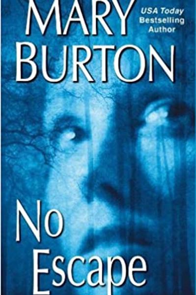 Mary Burton - No Escape